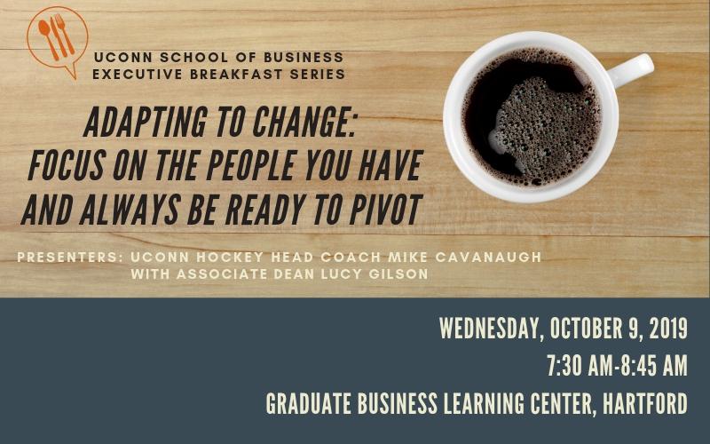 Executive Breakfast Series: Adapting to Change